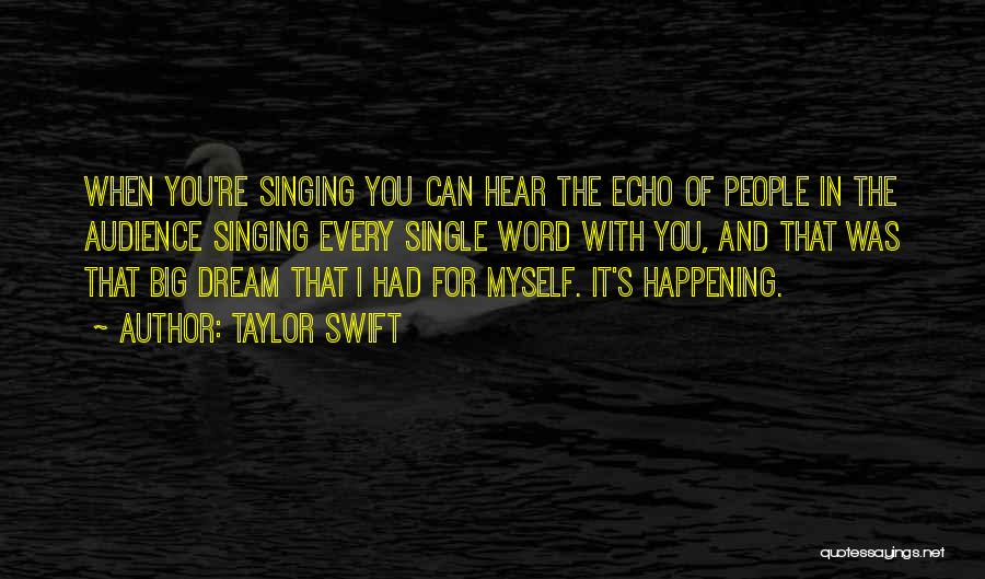 Big Things Are Happening Quotes By Taylor Swift