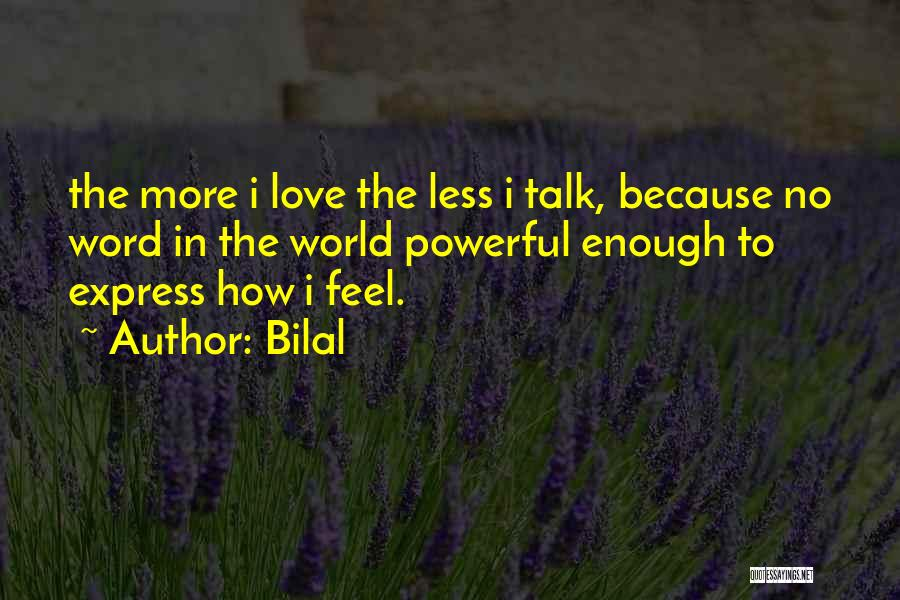 Bilal Quotes 2220865