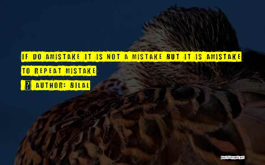 Bilal Quotes 831683