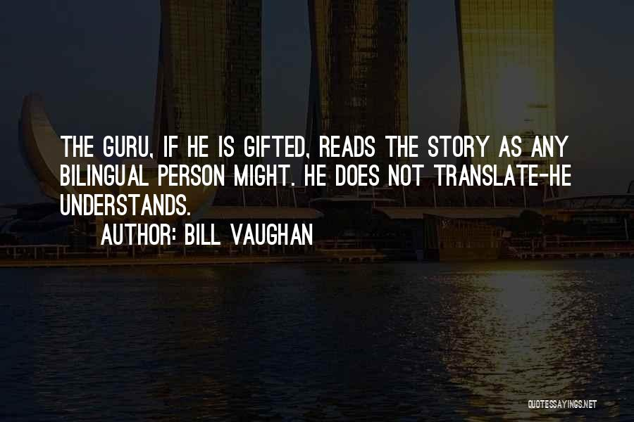 Bilingual Quotes By Bill Vaughan