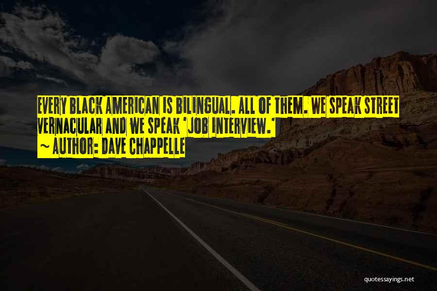 Bilingual Quotes By Dave Chappelle