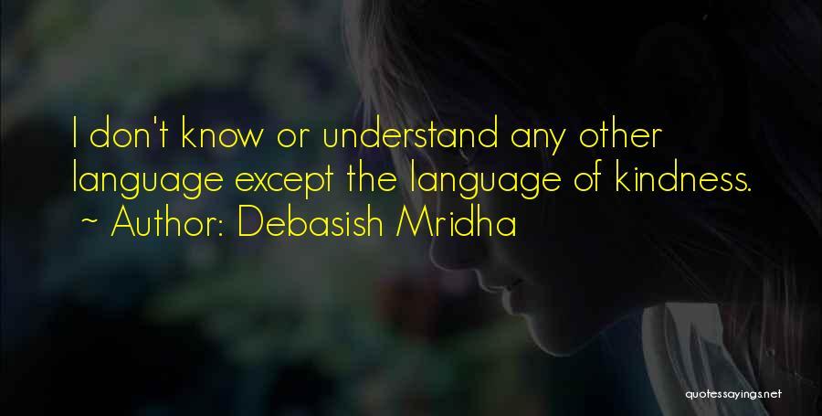 Bilingual Quotes By Debasish Mridha