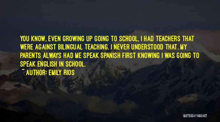 Bilingual Quotes By Emily Rios