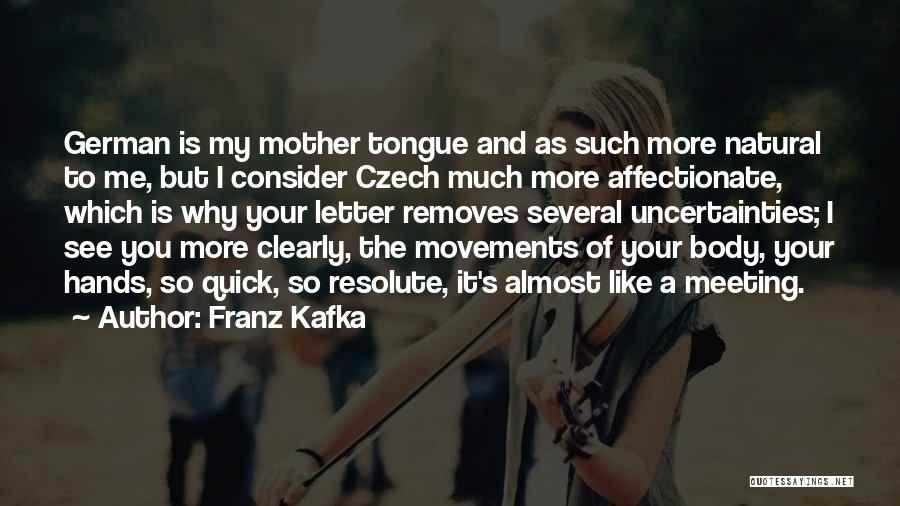 Bilingual Quotes By Franz Kafka