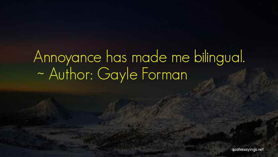 Bilingual Quotes By Gayle Forman