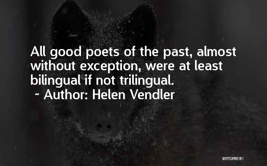 Bilingual Quotes By Helen Vendler