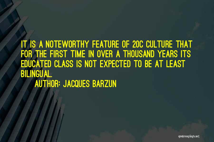 Bilingual Quotes By Jacques Barzun