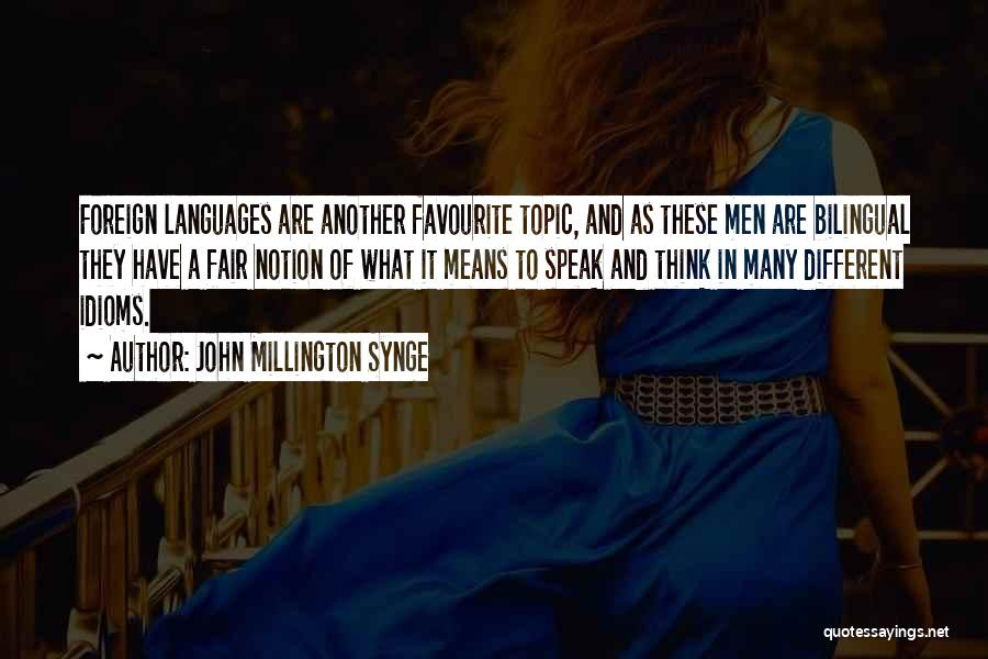 Bilingual Quotes By John Millington Synge