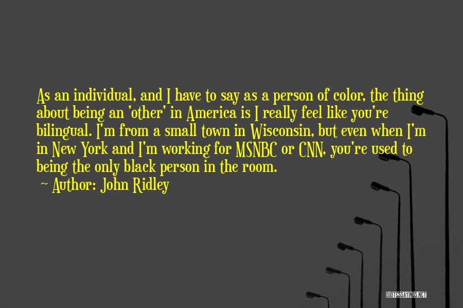 Bilingual Quotes By John Ridley