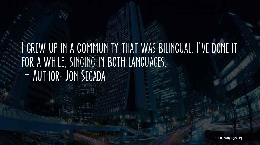 Bilingual Quotes By Jon Secada