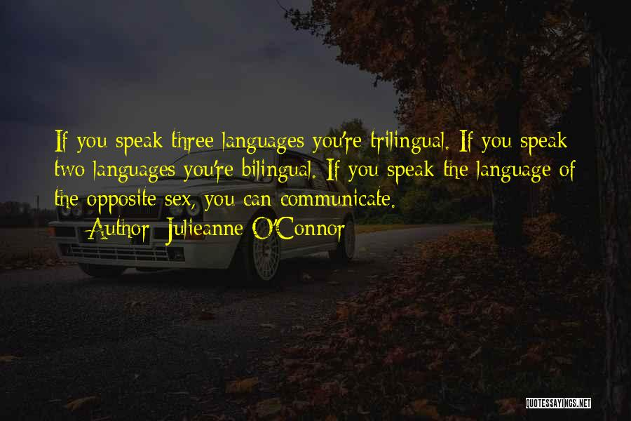 Bilingual Quotes By Julieanne O'Connor
