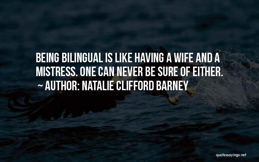 Bilingual Quotes By Natalie Clifford Barney