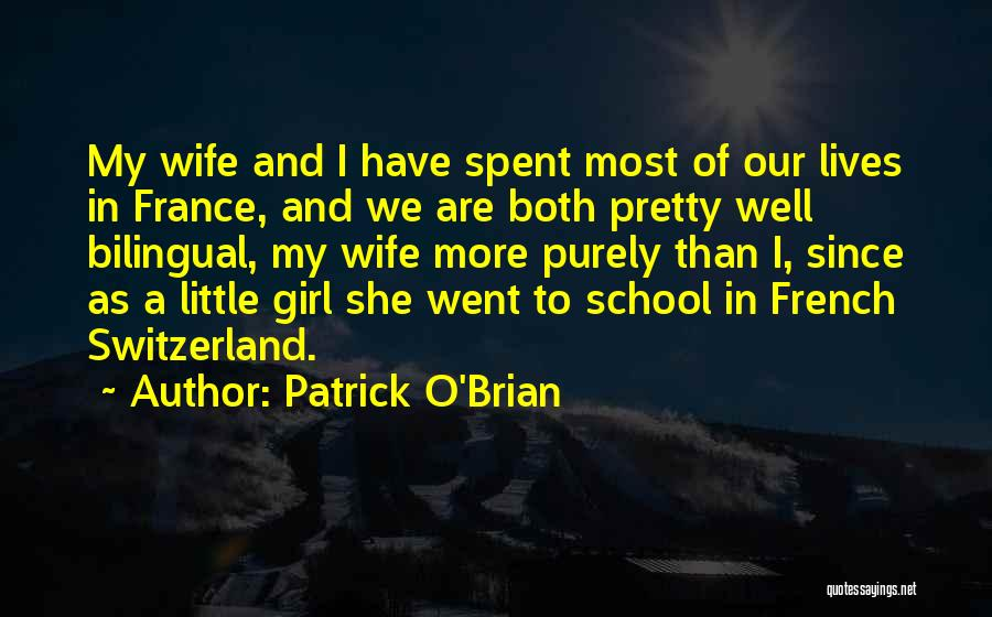 Bilingual Quotes By Patrick O'Brian