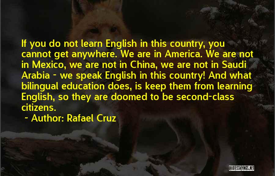 Bilingual Quotes By Rafael Cruz