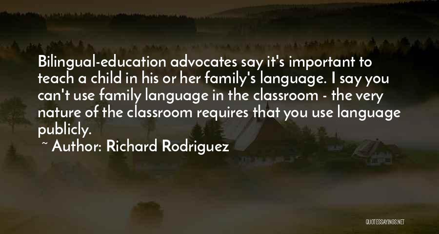 Bilingual Quotes By Richard Rodriguez