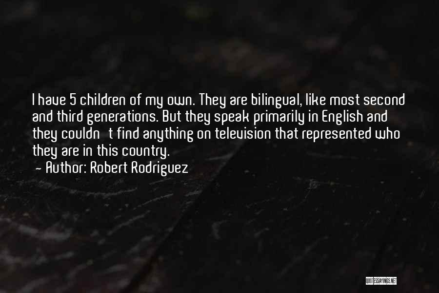 Bilingual Quotes By Robert Rodriguez