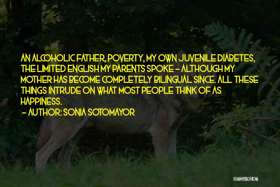 Bilingual Quotes By Sonia Sotomayor