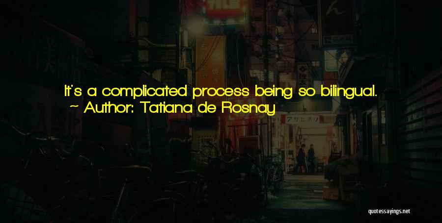 Bilingual Quotes By Tatiana De Rosnay