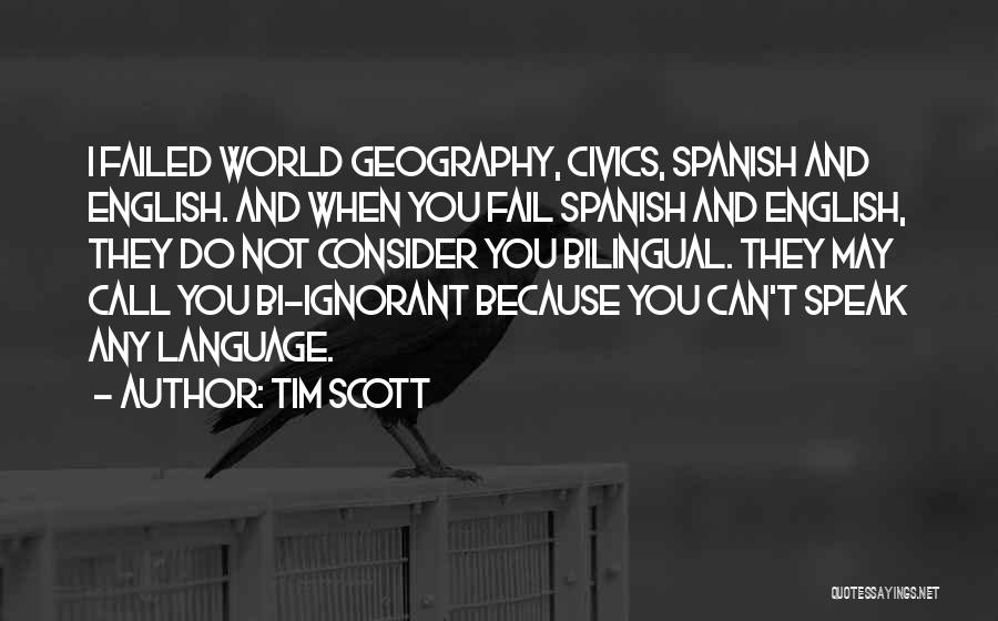 Bilingual Quotes By Tim Scott