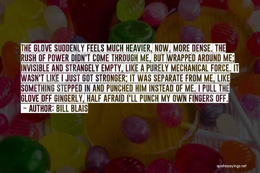 Bill Blais Quotes 1160271