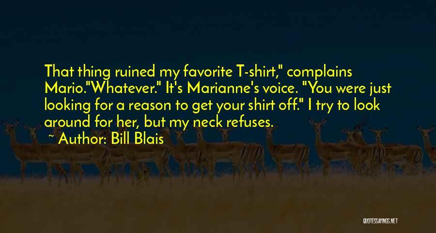 Bill Blais Quotes 1552484