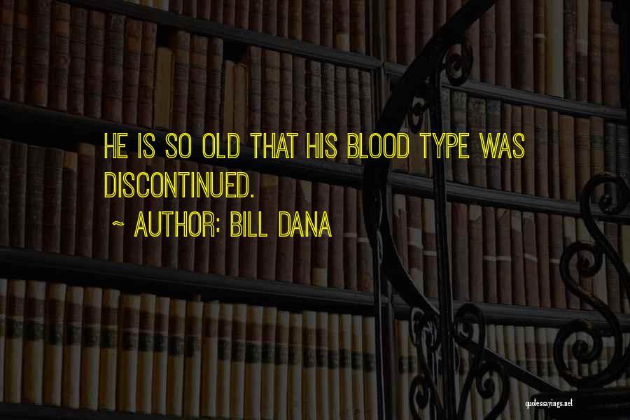 Bill Dana Quotes 1986195