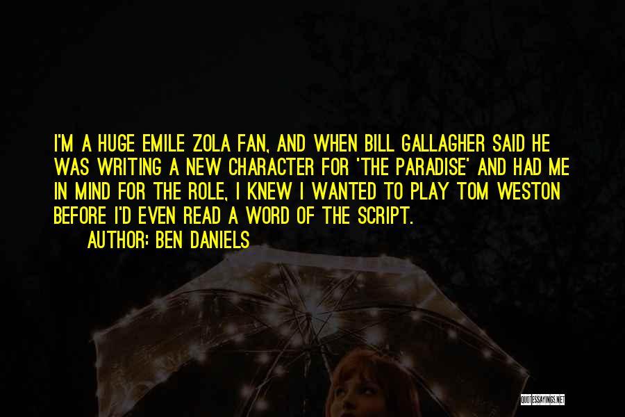 Bill Daniels Quotes By Ben Daniels