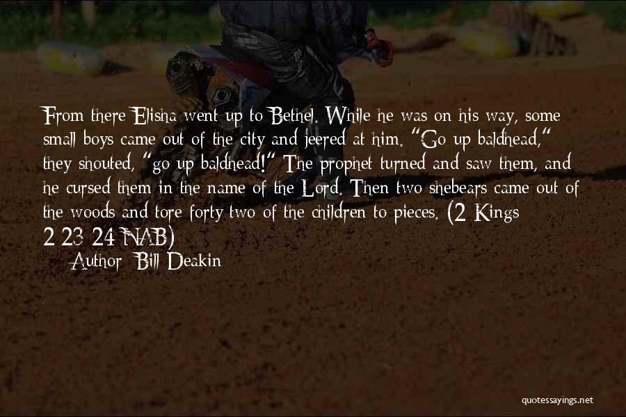 Bill Deakin Quotes 2155541