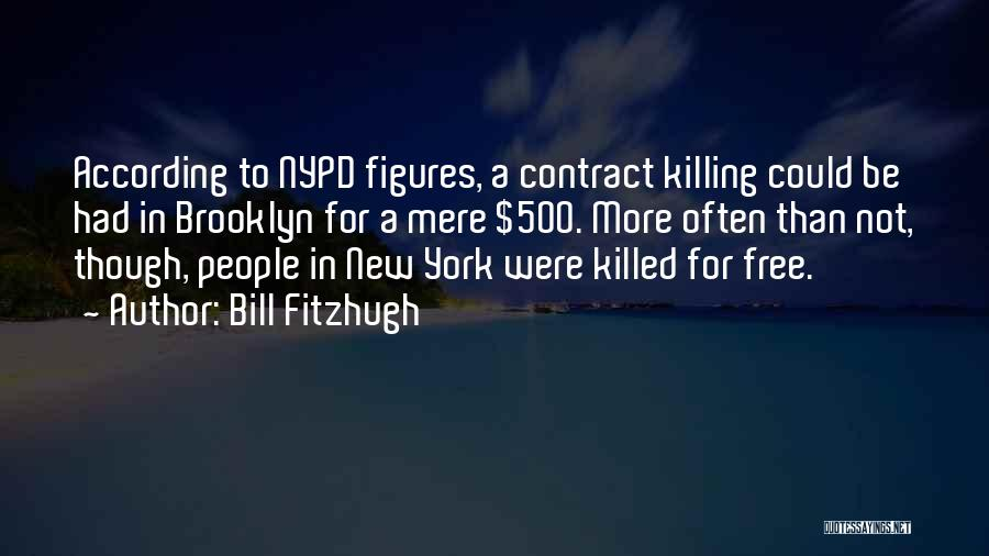 Bill Fitzhugh Quotes 1089848