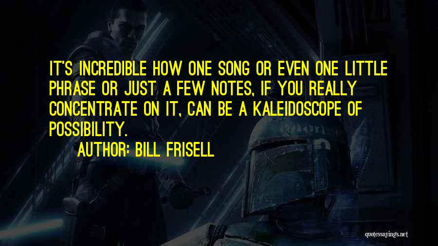Bill Frisell Quotes 746048