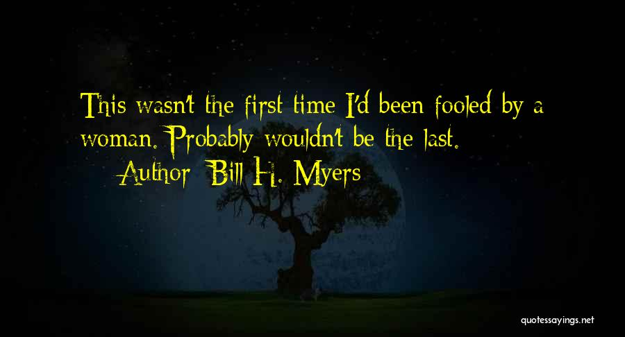 Bill H. Myers Quotes 79763