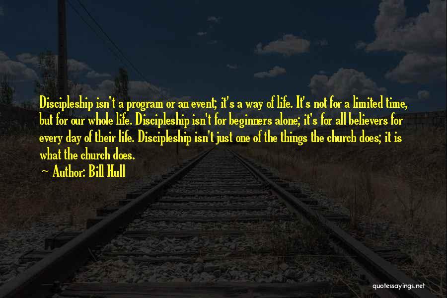 Bill Hull Quotes 566245