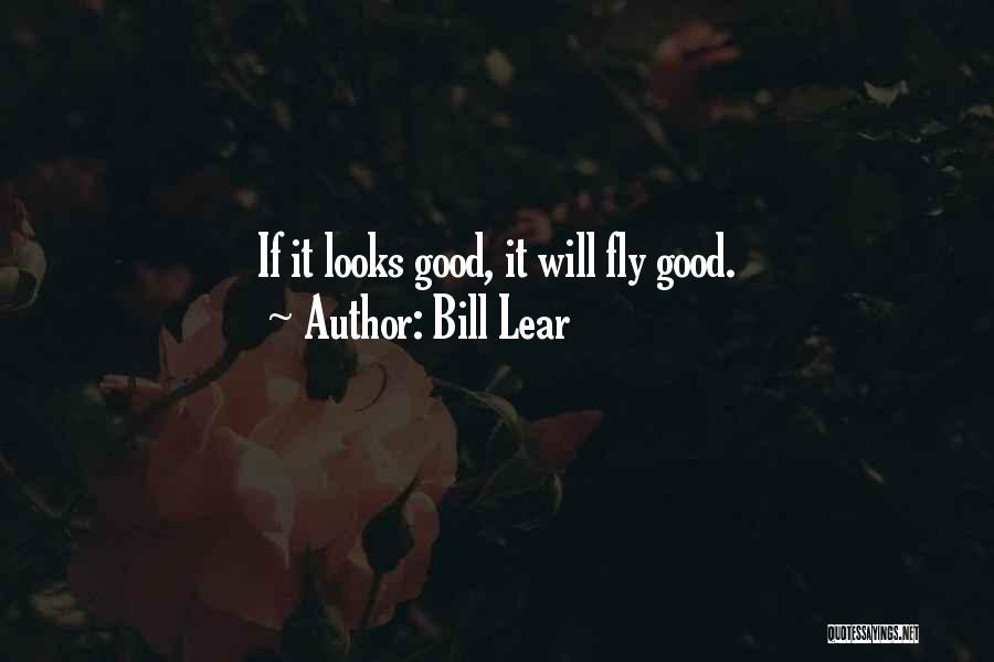 Bill Lear Quotes 1585246