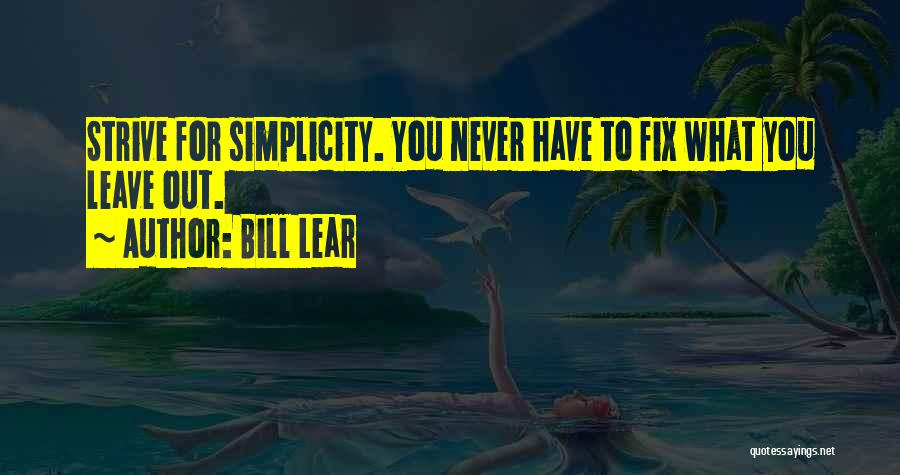 Bill Lear Quotes 2122261