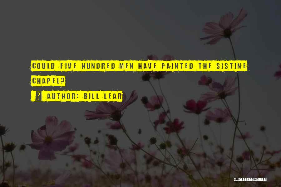 Bill Lear Quotes 279465