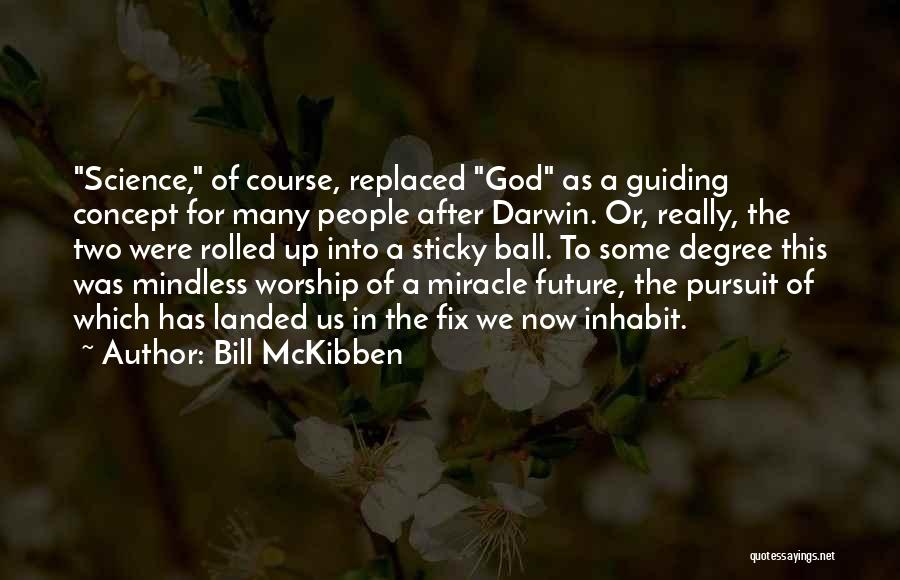 Bill McKibben Quotes 1056875