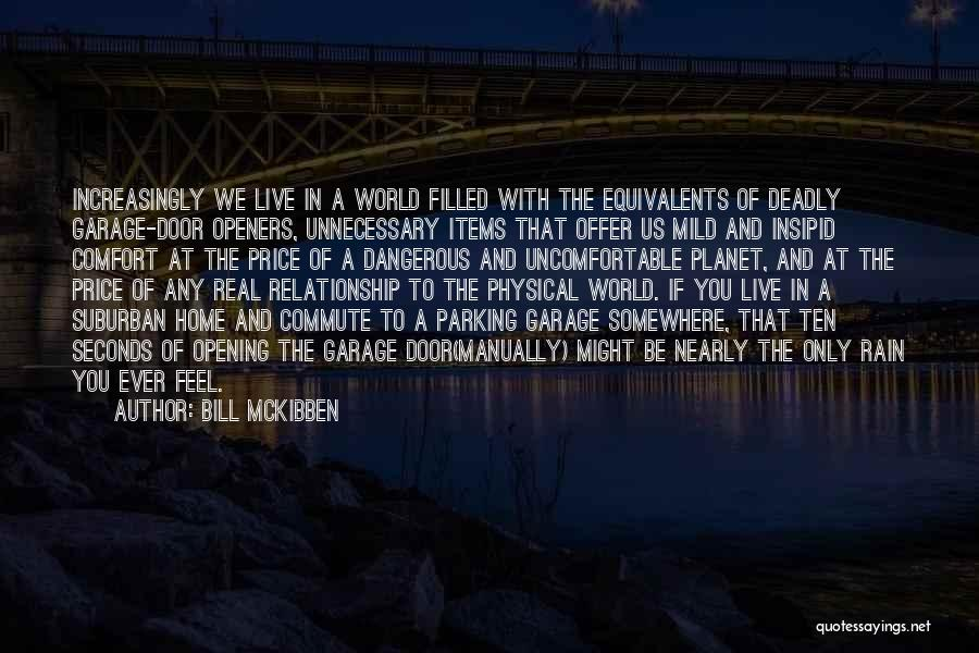 Bill McKibben Quotes 1124471