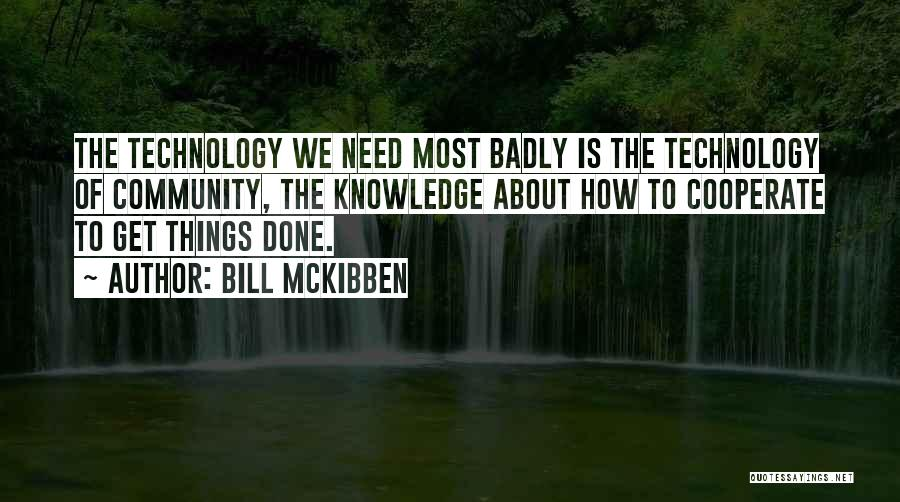 Bill McKibben Quotes 1163261