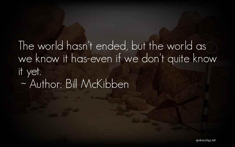 Bill McKibben Quotes 1165649