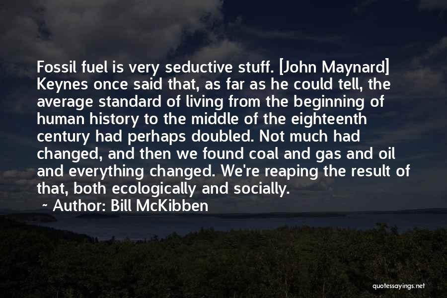 Bill McKibben Quotes 1331691