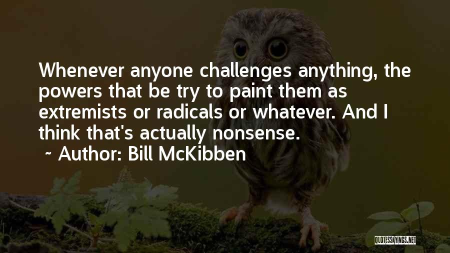 Bill McKibben Quotes 1424827