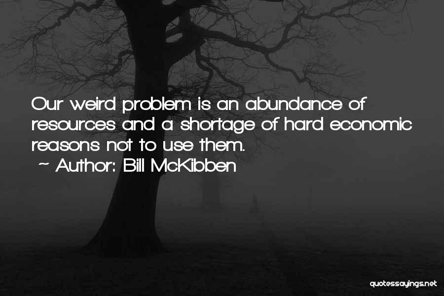 Bill McKibben Quotes 1432647