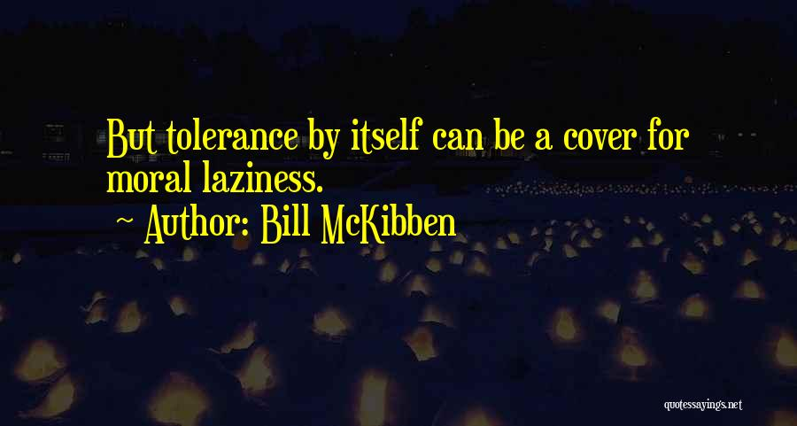 Bill McKibben Quotes 1505222