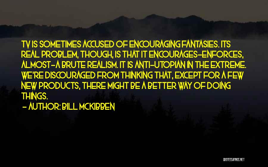 Bill McKibben Quotes 1602832