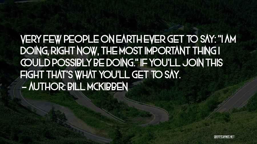Bill McKibben Quotes 1803313