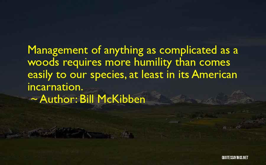Bill McKibben Quotes 1859132