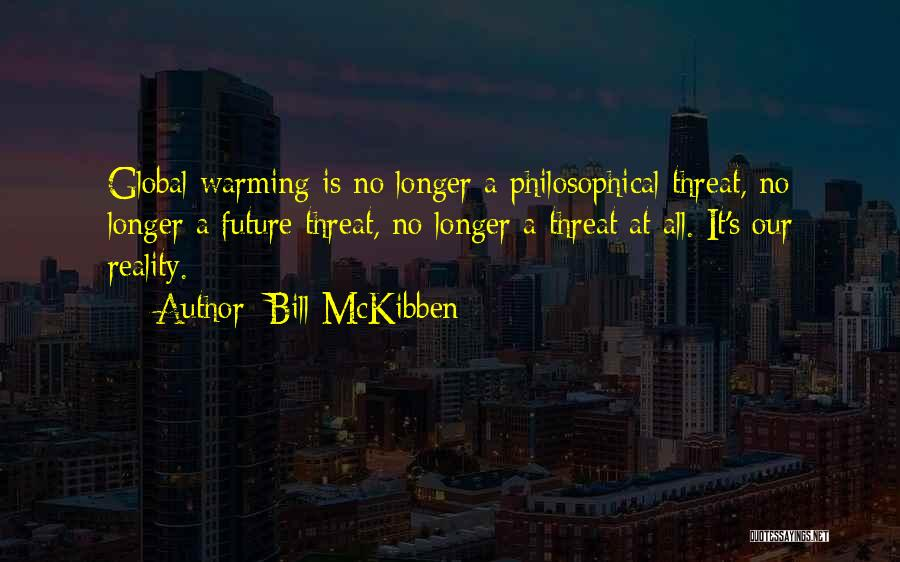 Bill McKibben Quotes 1997886
