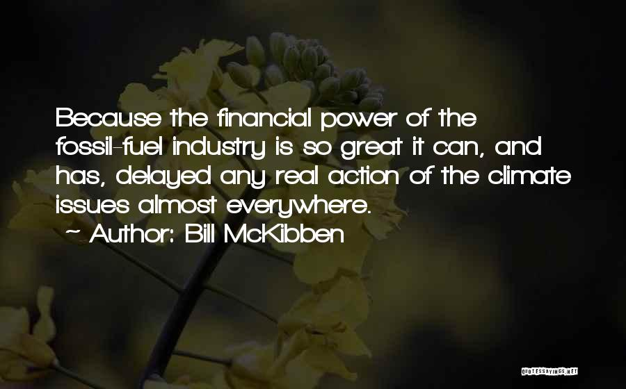 Bill McKibben Quotes 2040821