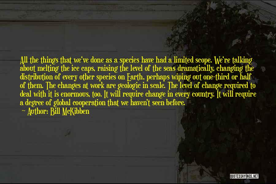Bill McKibben Quotes 2046490