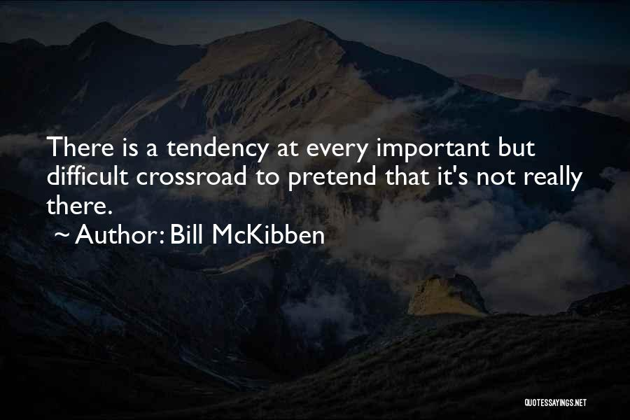 Bill McKibben Quotes 2072859